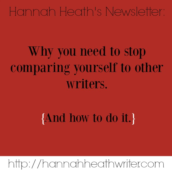 Why you need to stop comparing yourself to other writers.