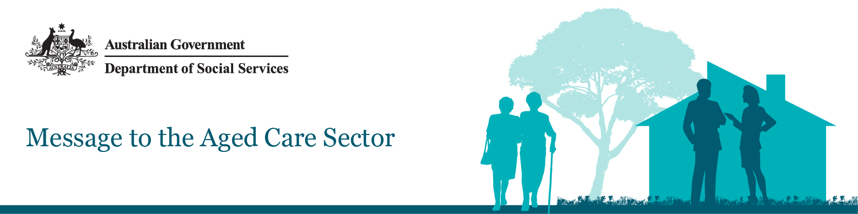 Australian Government Department of Social Services: Message to the Aged Care Sector