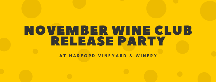 November Wine Club Release Party
