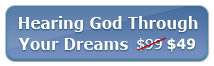 Hearing God Through Your Dreams Module -- Only $49