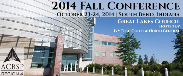 2014 ACBSP Region 4 Fall Conference - South Bend, Indiana - October 23-24, 2014