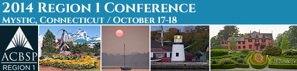 2014 ACBSP Region 1 Fall Conference - Mystic, Connecticut - October 17-18, 2014
