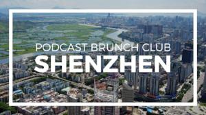 Podcast Brunch Club chapter in Shenzhen