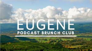 Podcast Brunch Club chapter in Eugene