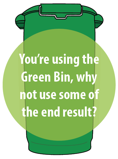 You're using the green bin, why not use some of the end result