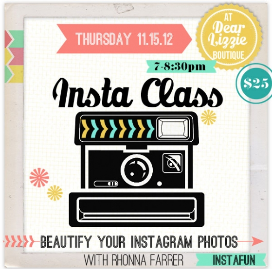 Did you hear?  Rhonna Designs Insta Class: How to Beautify Your Photos with Instagram FX
