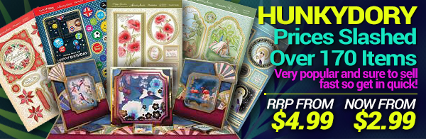 Hunkydory Super Weekend Sale - over 170 items prices slashed