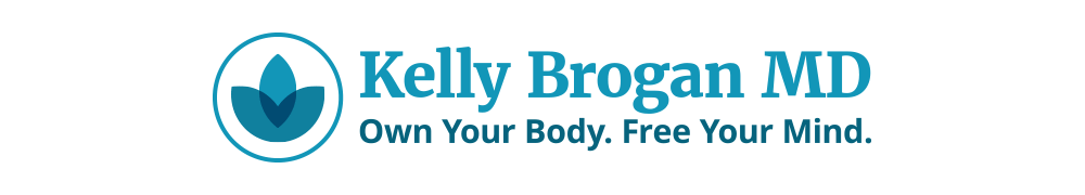 Kelly Brogan MD - Own Your Body. Free Your Mind.