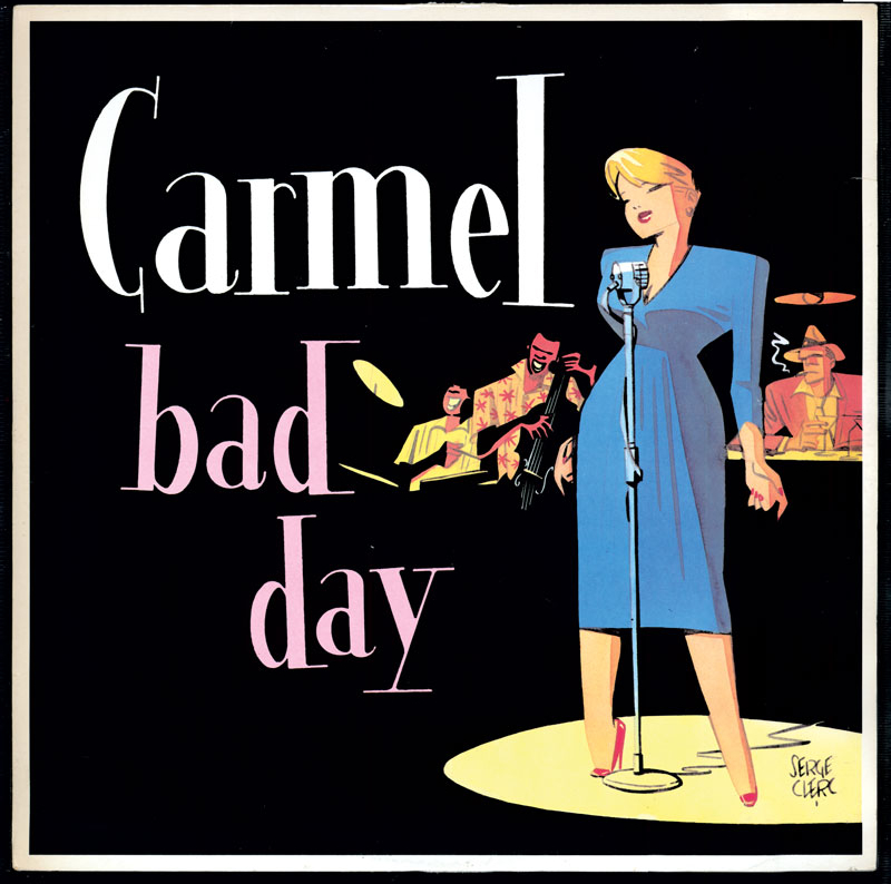 Carmel: Bad Day - Art by Serge Clerc
