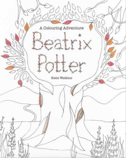 Beatrix Potter: A Colouring Adventure by Katie Watkins