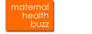 Maternal Health Buzz