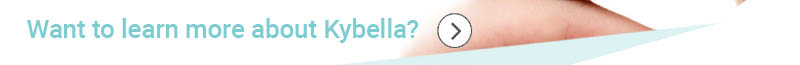Learn About Kybella Treatment