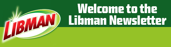 Thank You For Signing Up for the Libman Newsletter