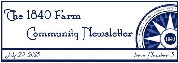 The 1840 Farm Community Newsletter