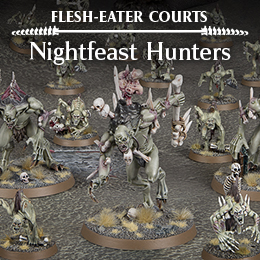 Flesh-Eater Courts Nightfeast Hunters