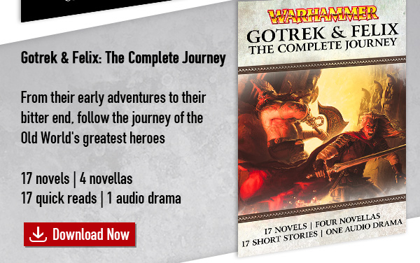 Gotrek & Felix: The Complete Journey eBundle