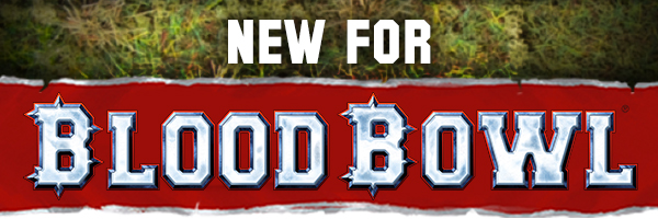 New For Blood Bowl