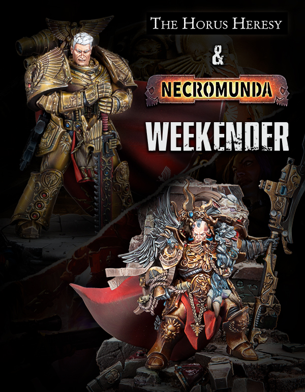 Horus Heresy and Necromunda Weekender