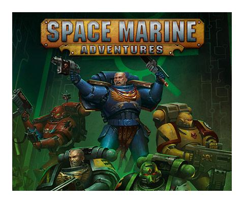 Space Marine Adventures