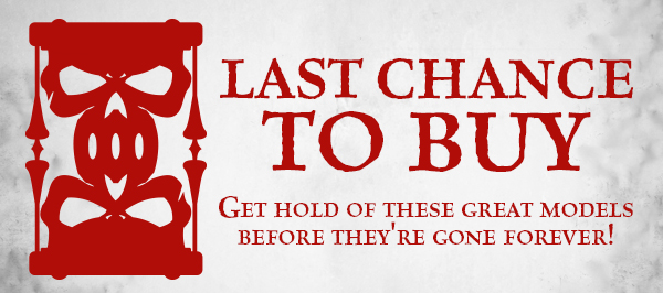 Warhammer 40,000 - Last Chance to Buy