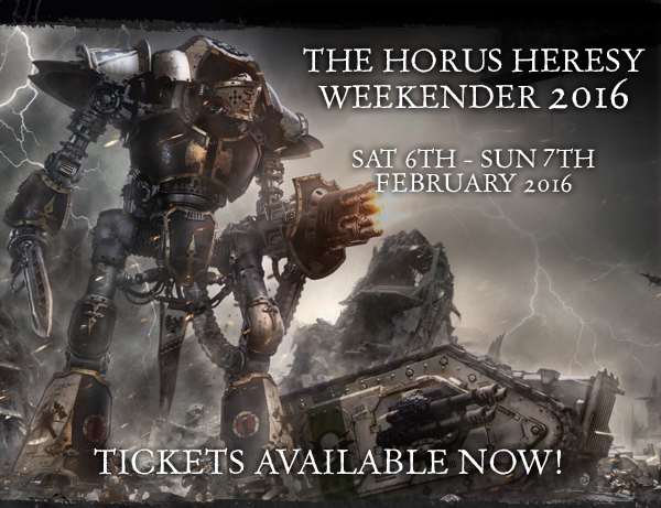 The Horus Heresy Weekender 2016 Ticket