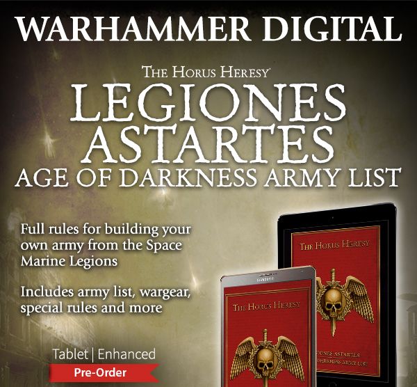 Legiones Astartes Age of Darkness Army List - Tablet