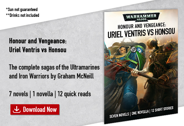 Honour and Vengeance: Uriel Ventris Vs Honsou eBundle