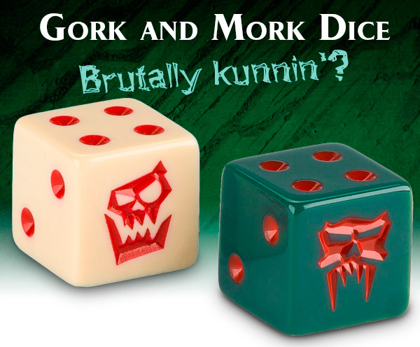 Gork and Mork Dice