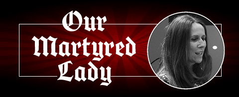 Our Martyred Lady