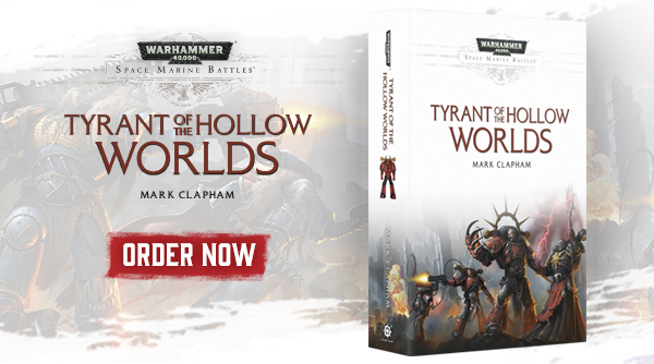 Space Marine Battles: Tyrant of the Hollow Worlds paperback