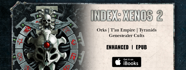 Warhammer 40,000 Index: Xenos 2 Enhanced
