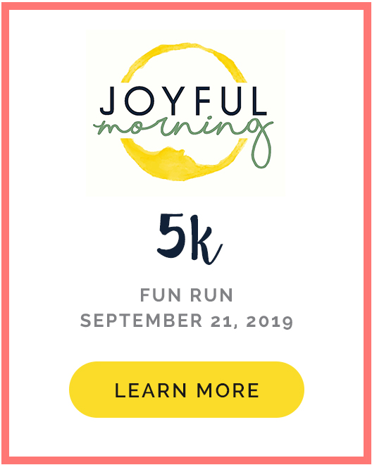 Joyful Morning 5k Fun Run