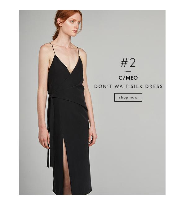 C/MEO / Dont Wait Silk Dress