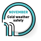 NOVEMBER   Cold weather safety