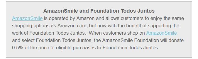 AmazonSmile and Foundation Todos Juntos