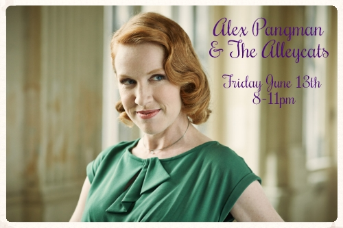 Alex Pangman - Fri. June 13 @ 8pm