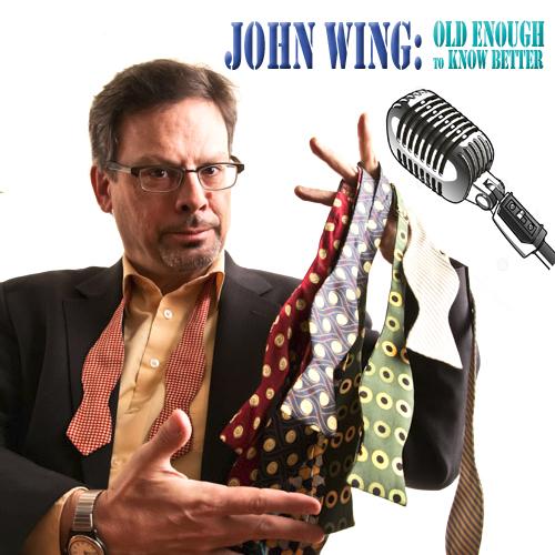 comedian John Wing - May 29 +30
