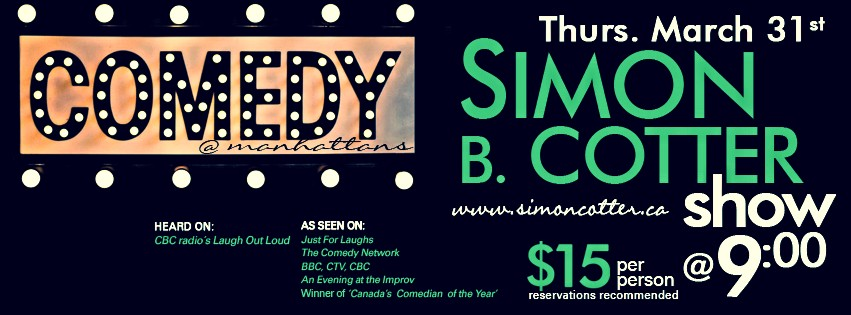 COMEDY NIGHT with Simon B. Cotter - March 31