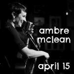 ambre mclean - april 15