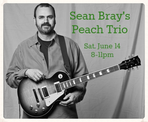 Sean Bray's Peach Trio - Sat. June 14 @ 8pm