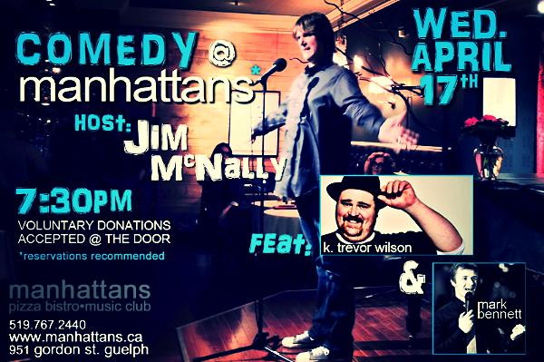comedy @ manhattans with jim mcnally - WED. APR. 17 @ 7:30