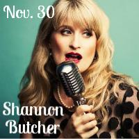 Shannon Butcher Trio - NOV. 30