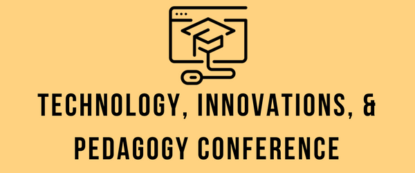 Decorative Image: Technology, Innovations and Pedagogy Conference Banner