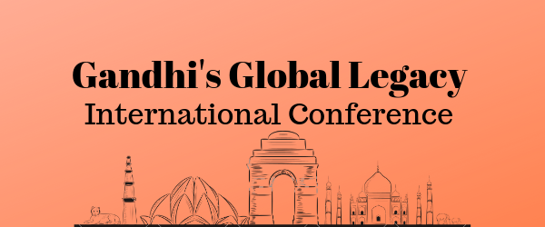 Decorative Image: Gandhi's Global Legacy International Conference