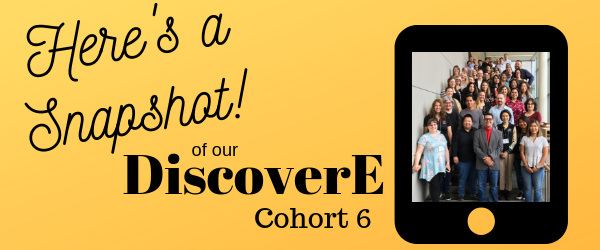 Decorative Image: Here's a Snapshot! of our DiscoverE Cohort 6