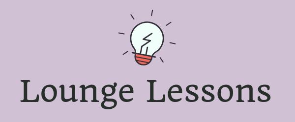 Decorative Image: Lounge Lessons