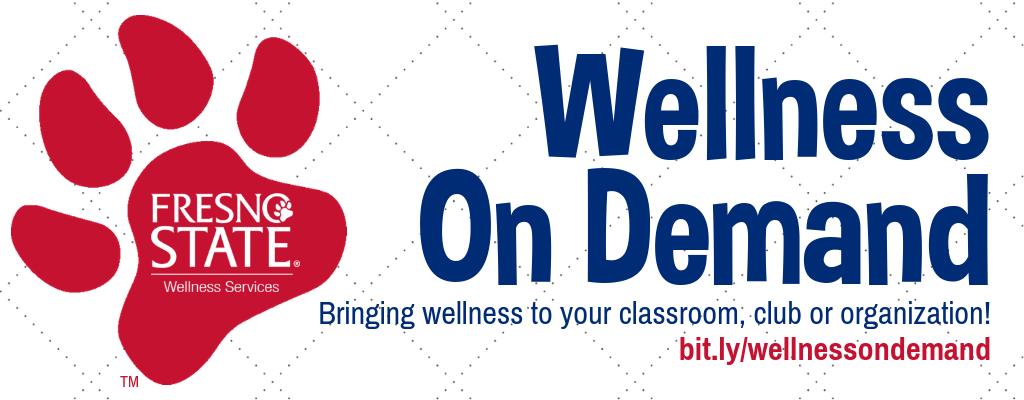 Decorative Image: Wellness On Demand: Bringing wellness to your classroom, club or organization!