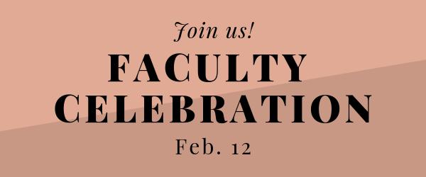 Decorative Image: Faculty Celebration