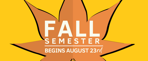 Fall semester beings August 23