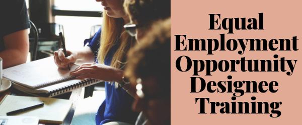 Decorative Image: Equal Employment Opportunity Designee Training